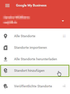 Google MyBusiness Standort hinzu Menü