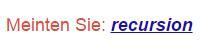 "Google-Suche ""recursion"""